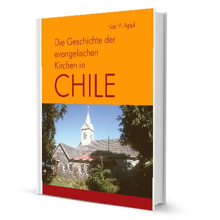 Die Geschichte der evangelischen Kirchen in Chile