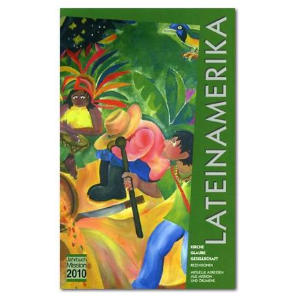 Jahrbuch Mission 2010: Lateinamerika