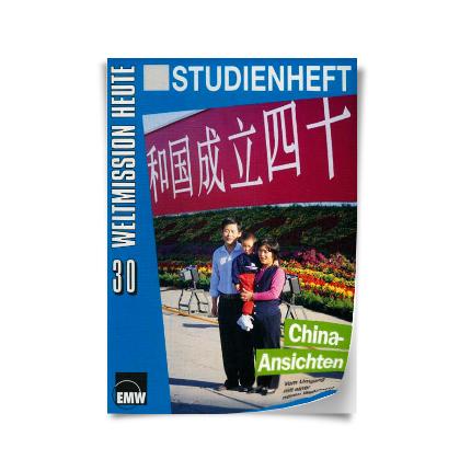 """Weltmission heute, Nr. 30: Studienheft """"China-Ansichten"""""""