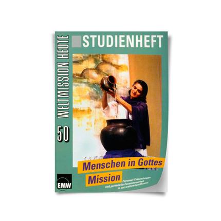 "Weltmission heute, Nr. 50: Studienheft ""Menschen in Gottes Mission"""