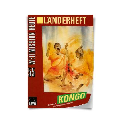 """Weltmission heute, Nr. 55: Länderheft """"Kongo"""""""