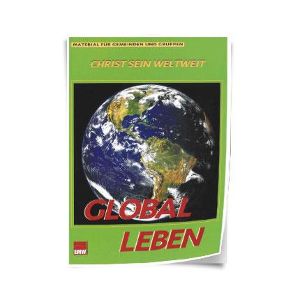 """Christ sein weltweit: """"Global leben"""""""