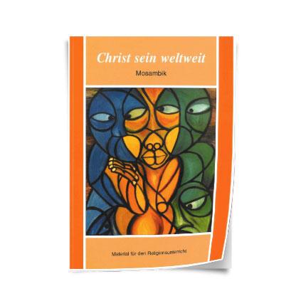 """Christ sein weltweit: """"Mosambik"""""""