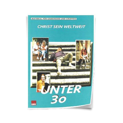 """Christ sein weltweit: """"Unter 30"""""""