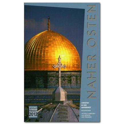 Jahrbuch Mission 2012: Naher Osten