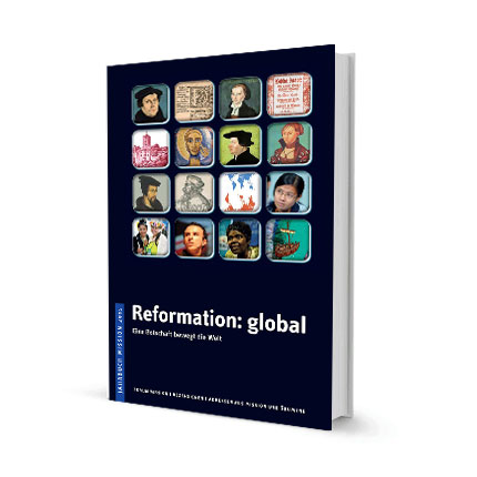 Jahrbuch Mission 2015: Reformation global
