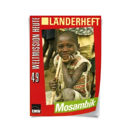 """Weltmission heute, Nr. 49: Länderheft """"Mosambik"""""""